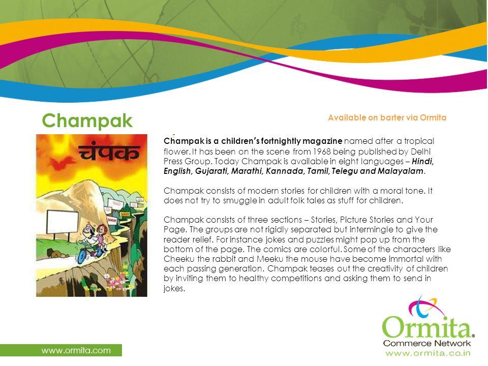 Champak www.ormita.com Available on barter via Ormita