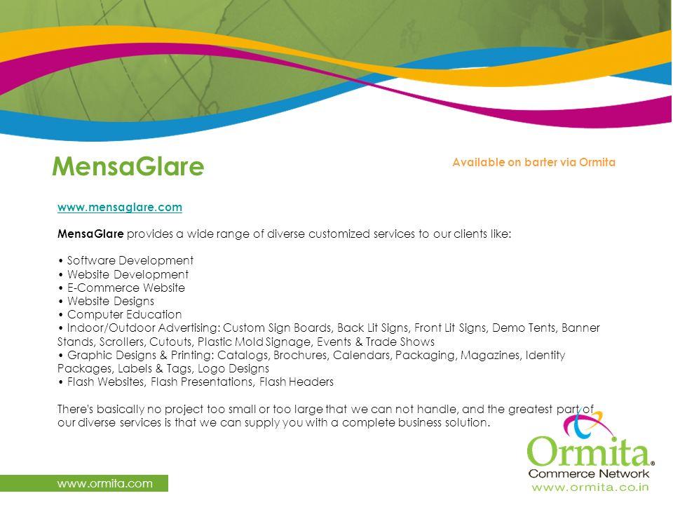 MensaGlare www.ormita.com Available on barter via Ormita