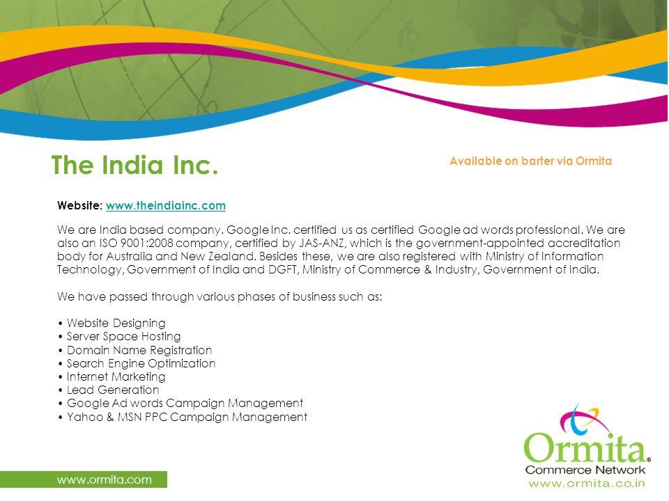 The India Inc. www.ormita.com Available on barter via Ormita