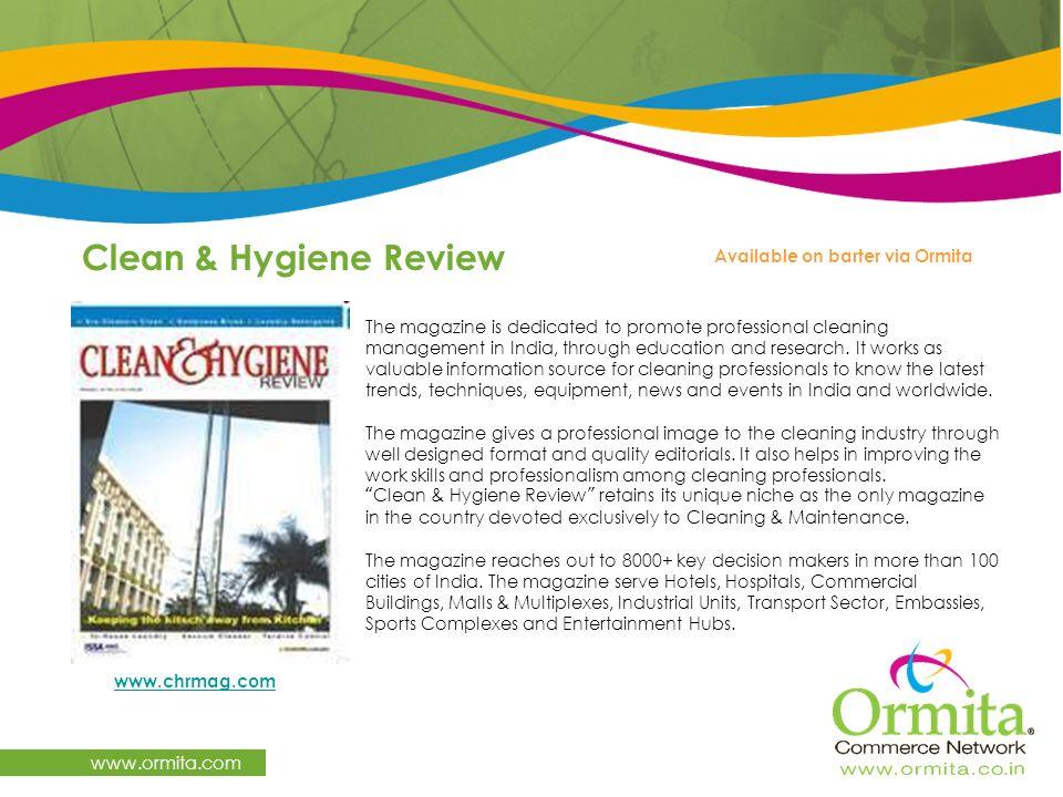 Clean & Hygiene Review www.ormita.com Available on barter via Ormita