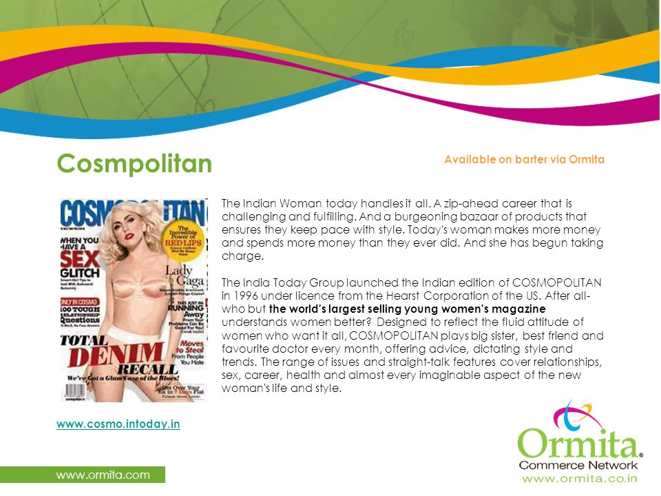 Cosmpolitan   Available on barter via Ormita