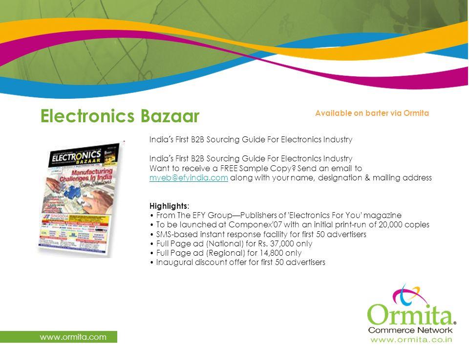Electronics Bazaar www.ormita.com Available on barter via Ormita