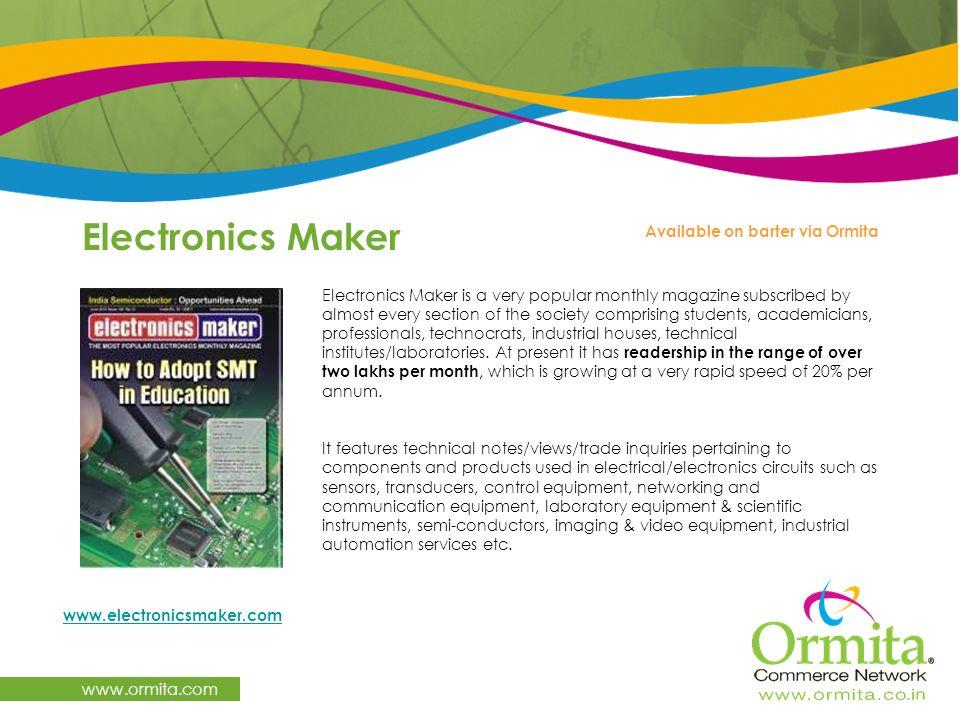 Electronics Maker www.ormita.com Available on barter via Ormita