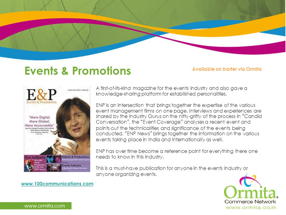 Events & Promotions www.ormita.com Available on barter via Ormita