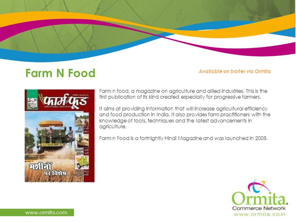 Farm N Food www.ormita.com Available on barter via Ormita