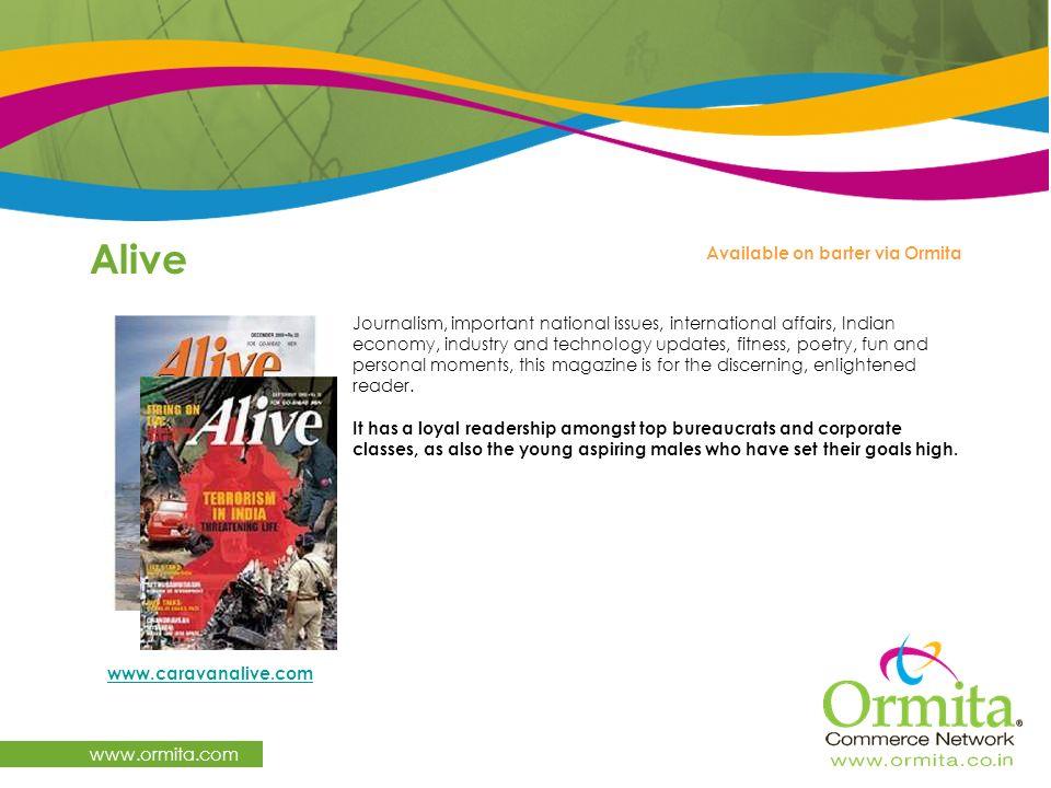 Alive www.ormita.com Available on barter via Ormita