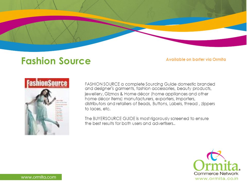 Fashion Source   Available on barter via Ormita