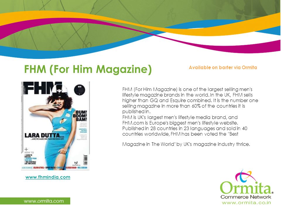 FHM (For Him Magazine) www.ormita.com Available on barter via Ormita