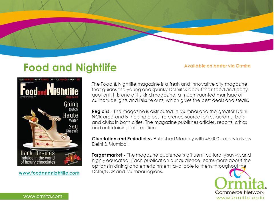 Food and Nightlife www.ormita.com Available on barter via Ormita