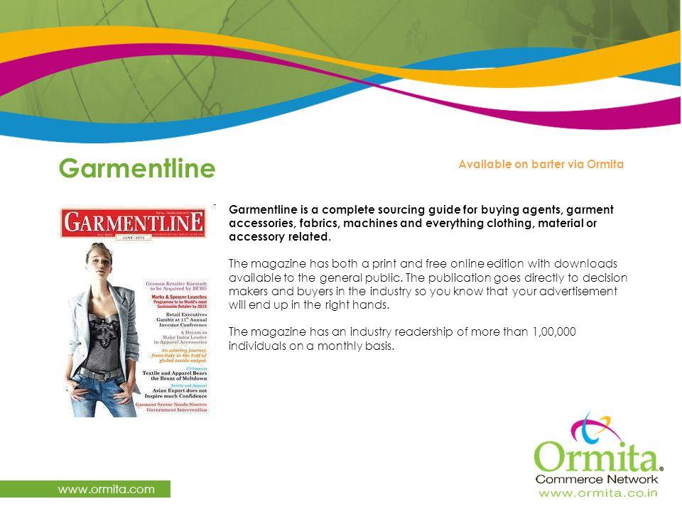 Garmentline www.ormita.com Available on barter via Ormita