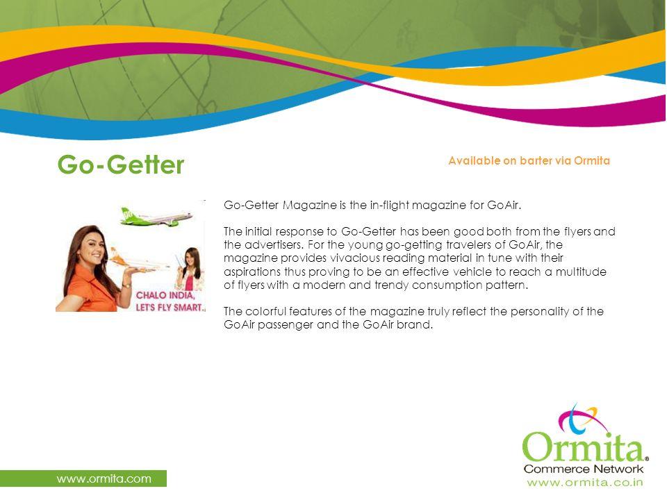 Go-Getter www.ormita.com Available on barter via Ormita