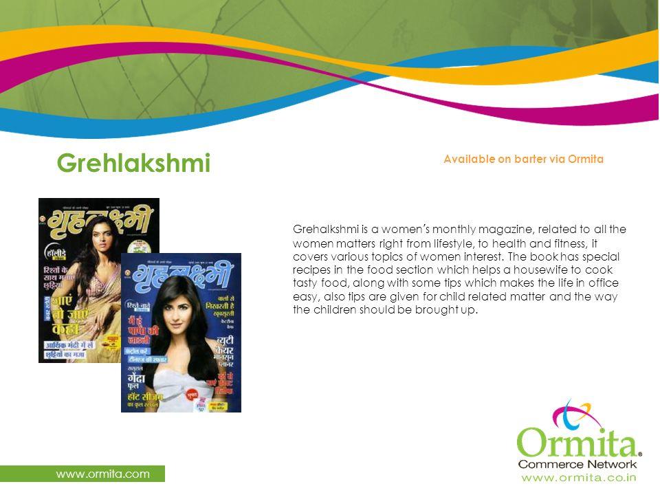 Grehlakshmi www.ormita.com Available on barter via Ormita