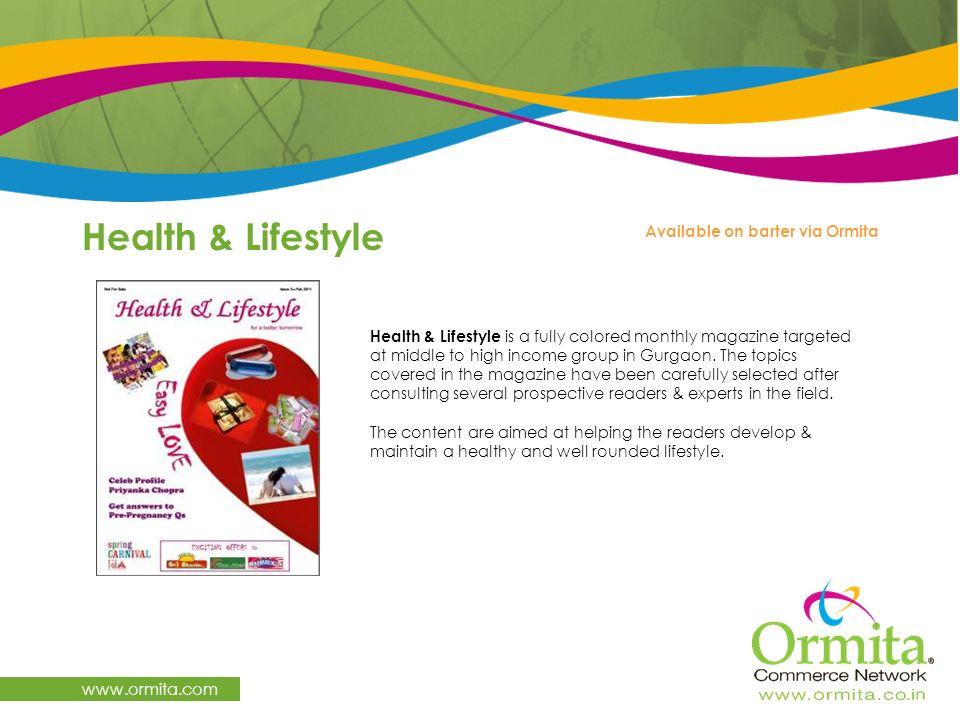 Health & Lifestyle www.ormita.com Available on barter via Ormita