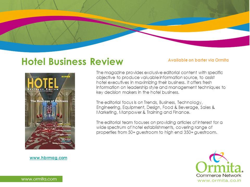 Hotel Business Review www.ormita.com Available on barter via Ormita