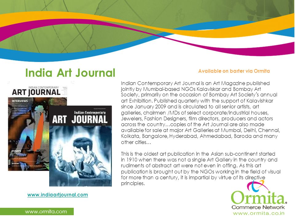 India Art Journal www.ormita.com Available on barter via Ormita