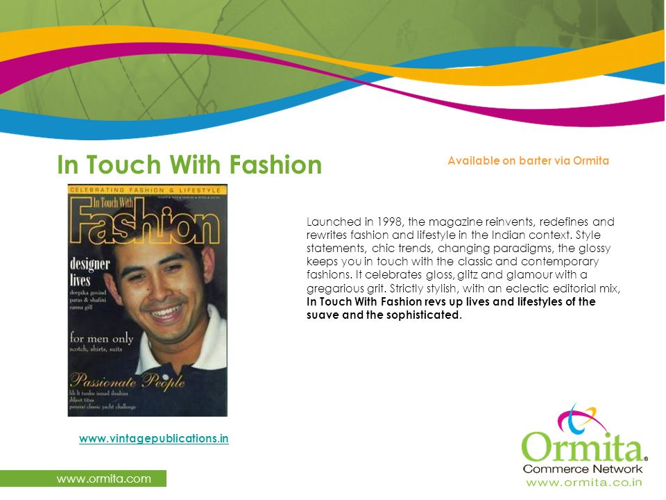 In Touch With Fashion www.ormita.com Available on barter via Ormita