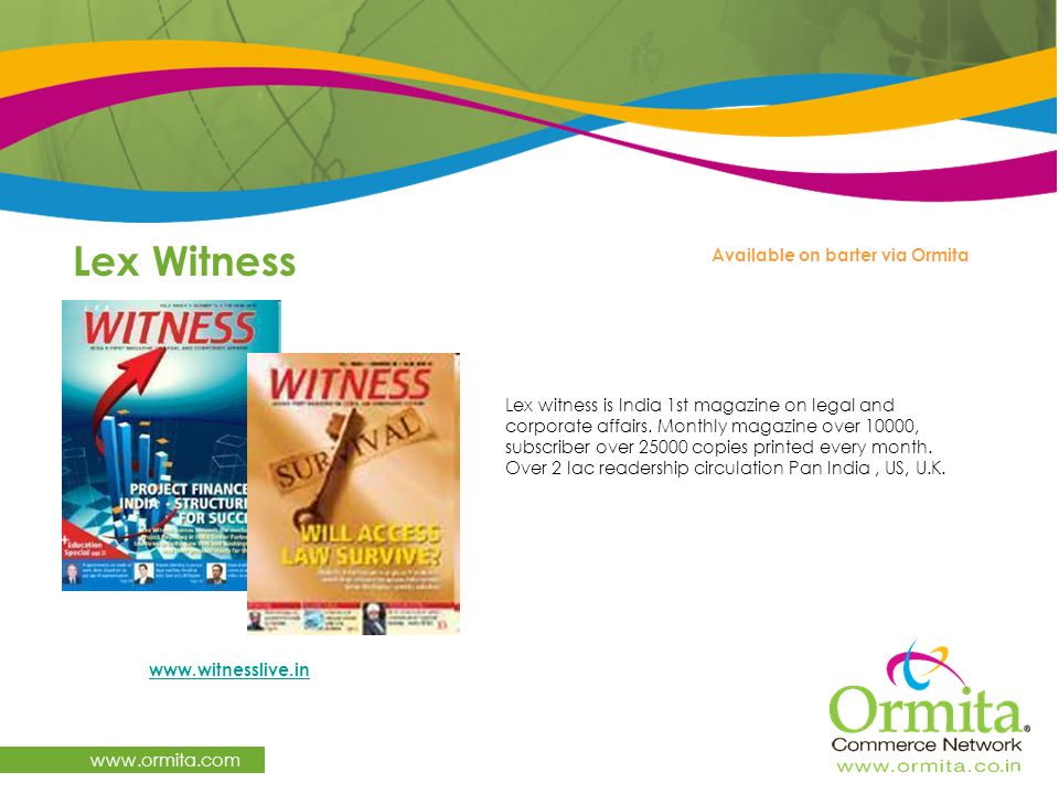 Lex Witness www.ormita.com Available on barter via Ormita