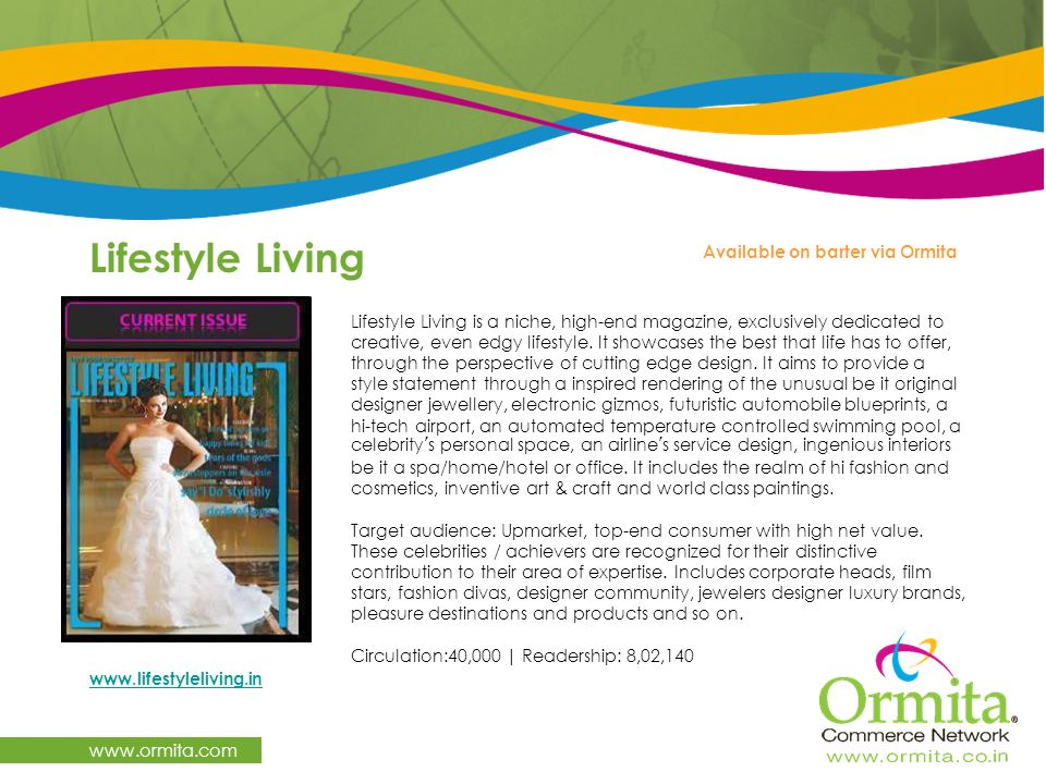 Lifestyle Living   Available on barter via Ormita