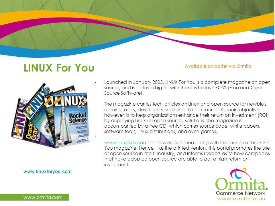 LINUX For You www.ormita.com Available on barter via Ormita