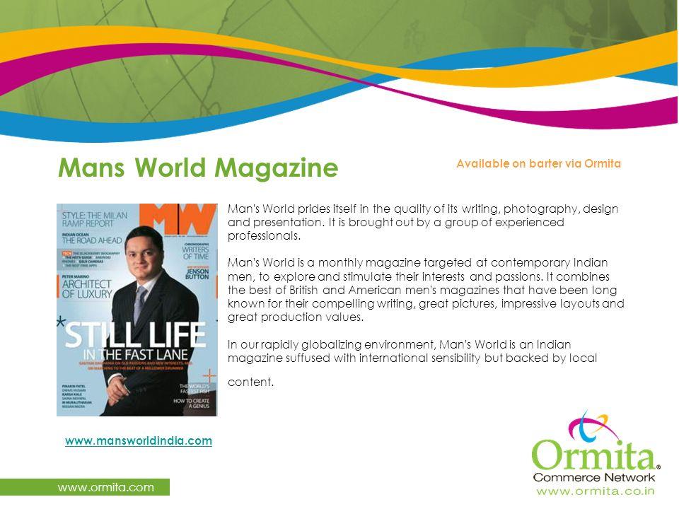 Mans World Magazine www.ormita.com Available on barter via Ormita