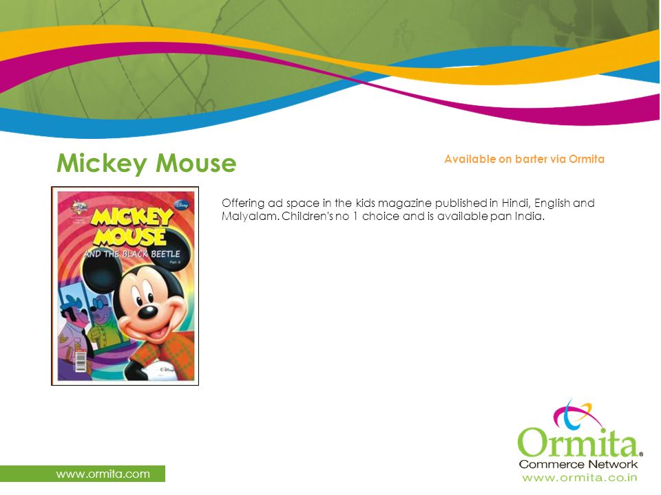 Mickey Mouse   Available on barter via Ormita