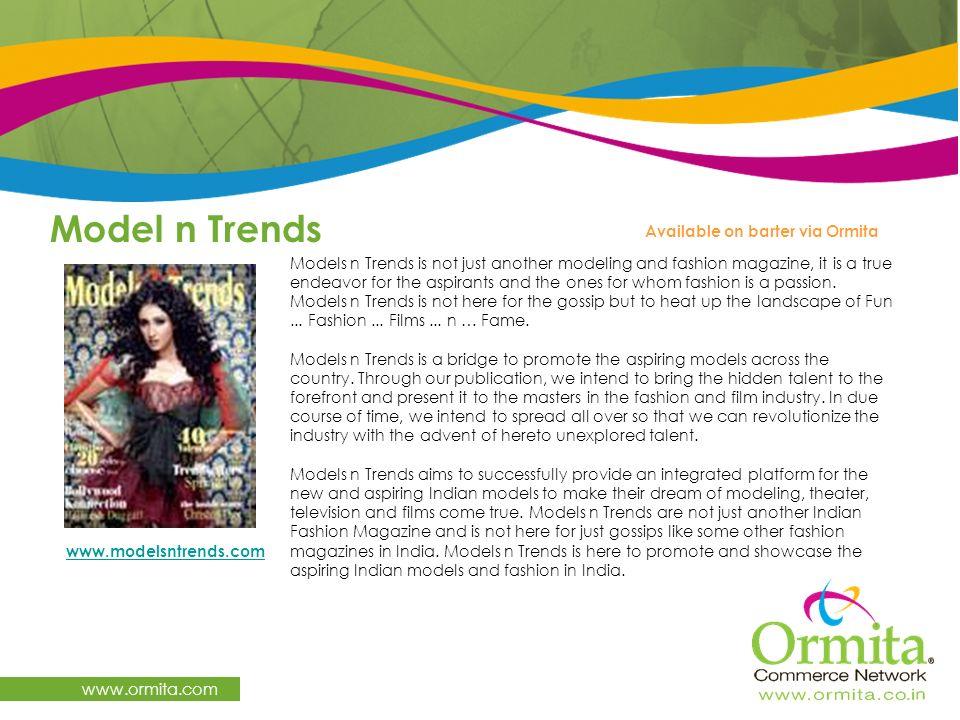 Model n Trends www.ormita.com Available on barter via Ormita