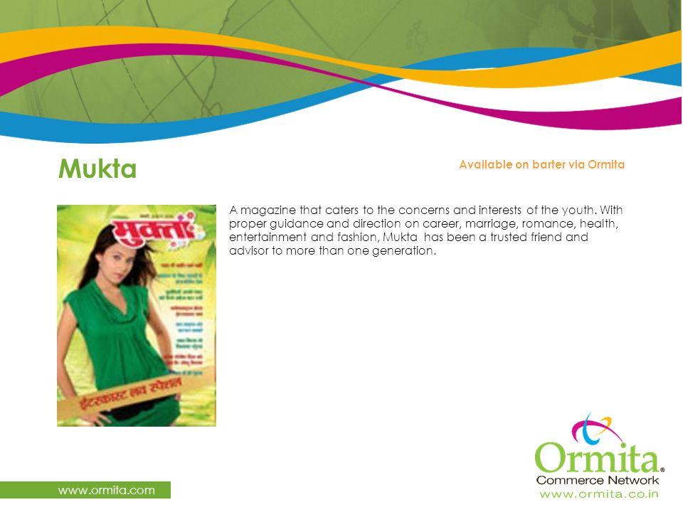 Mukta www.ormita.com Available on barter via Ormita
