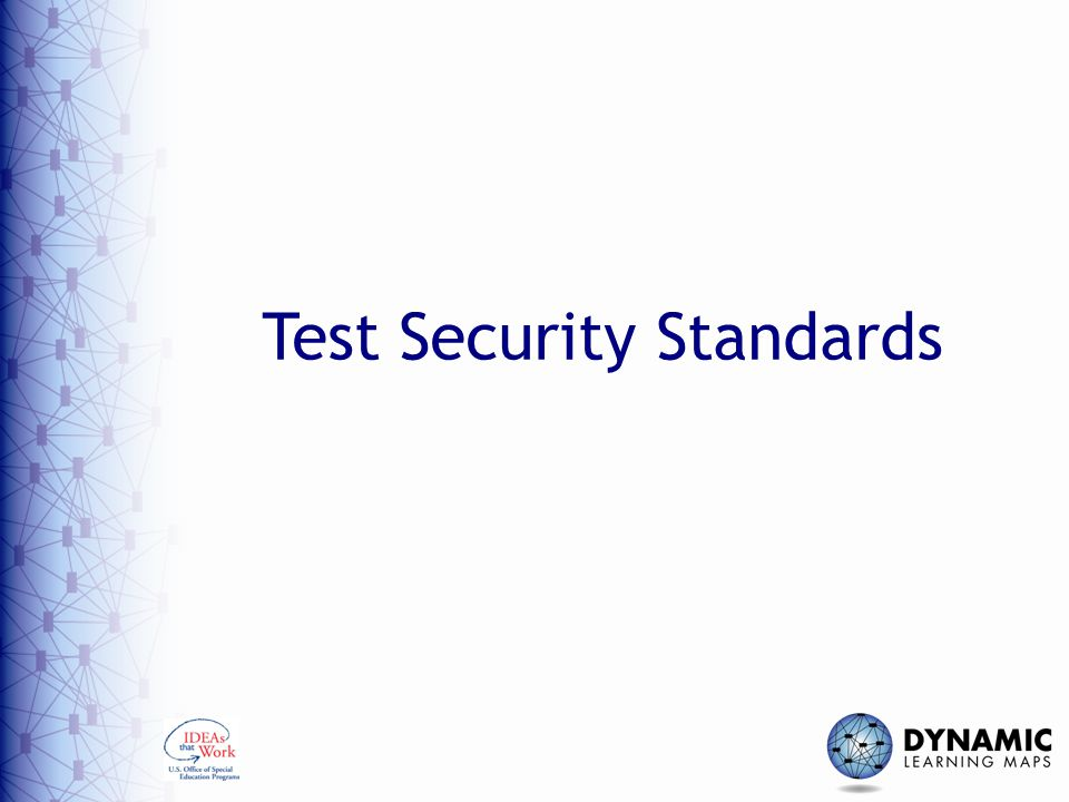 Test Security Standards