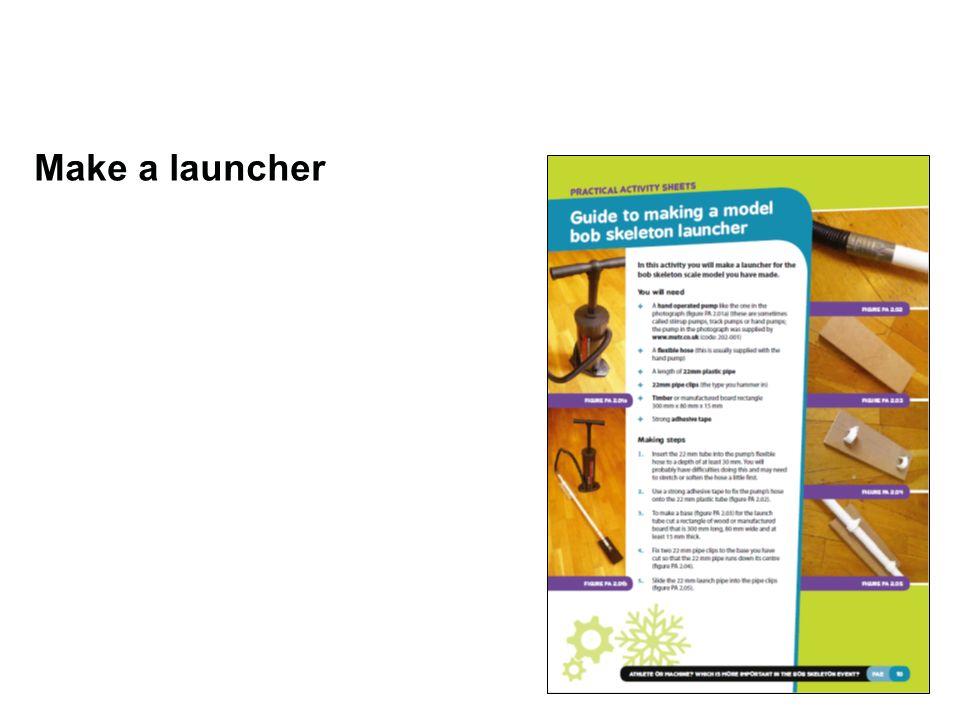 Make a launcher