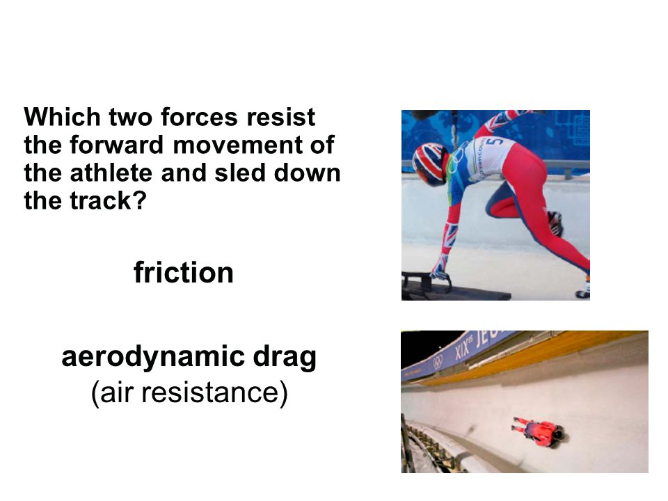 aerodynamic drag (air resistance)
