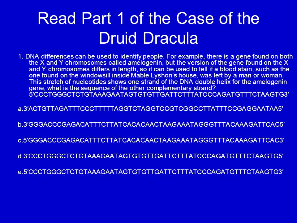 Read Part 1 of the Case of the Druid Dracula