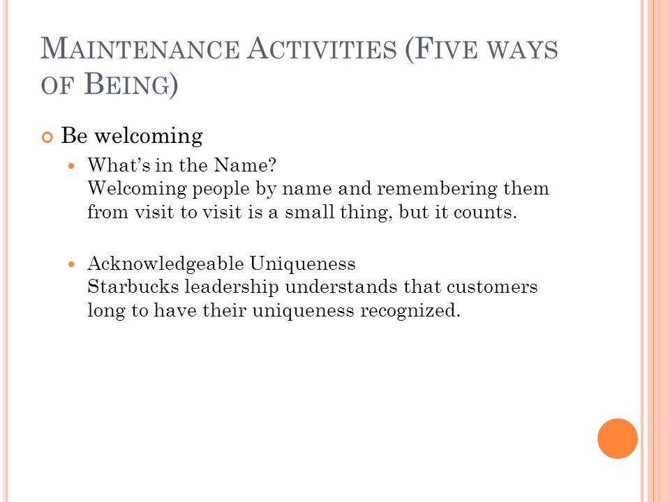 Maintenance Activities (Five ways of Being)