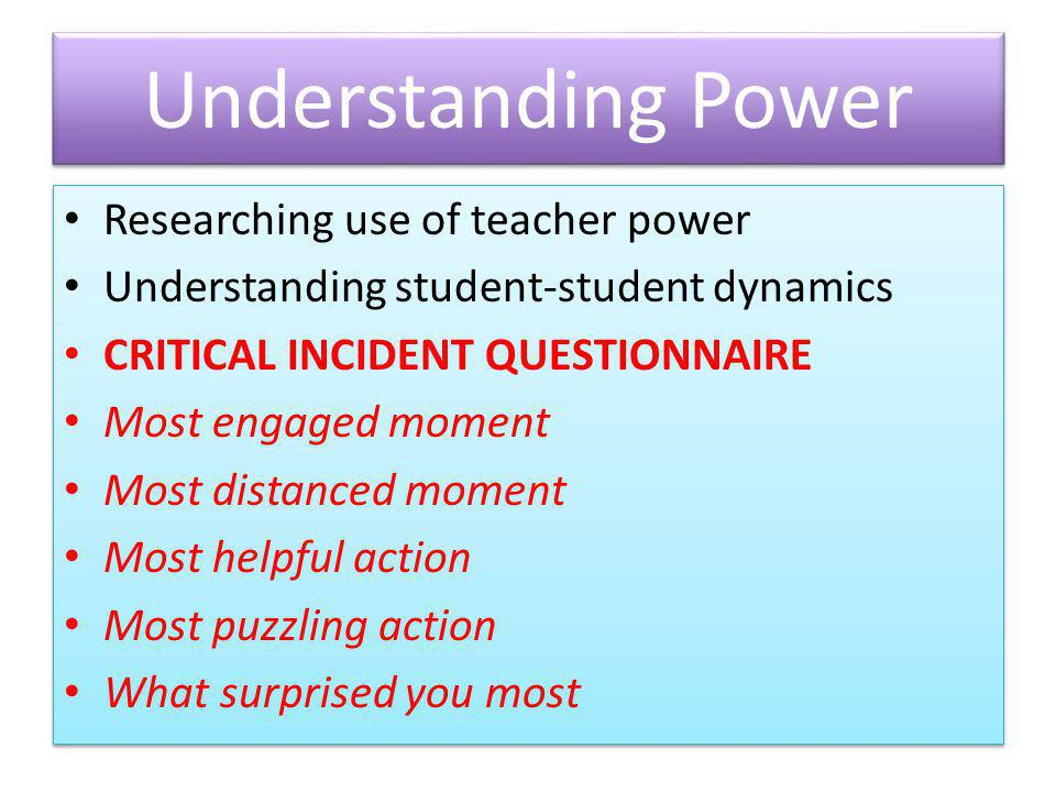 Understanding Power Researching use of teacher power