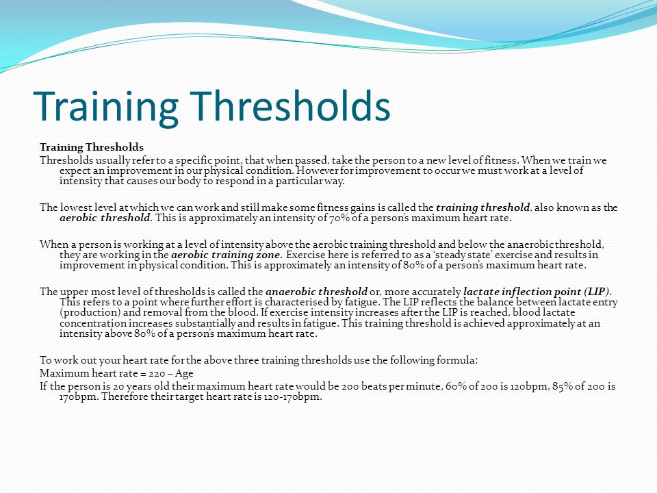 Training Thresholds