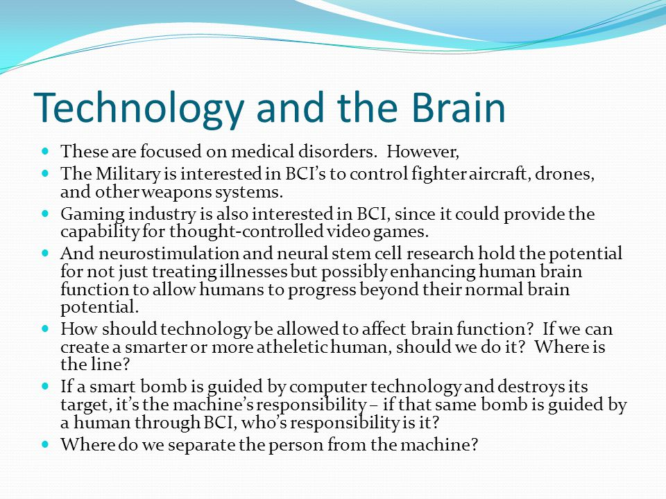 Technology and the Brain