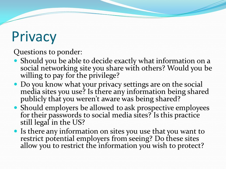 Privacy Questions to ponder: