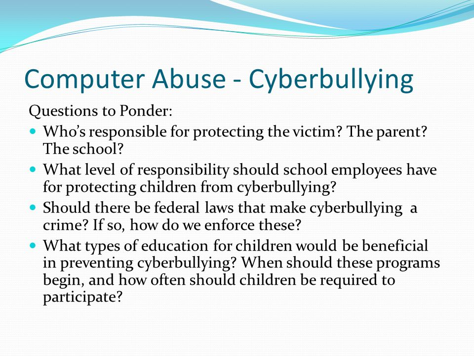 Computer Abuse - Cyberbullying