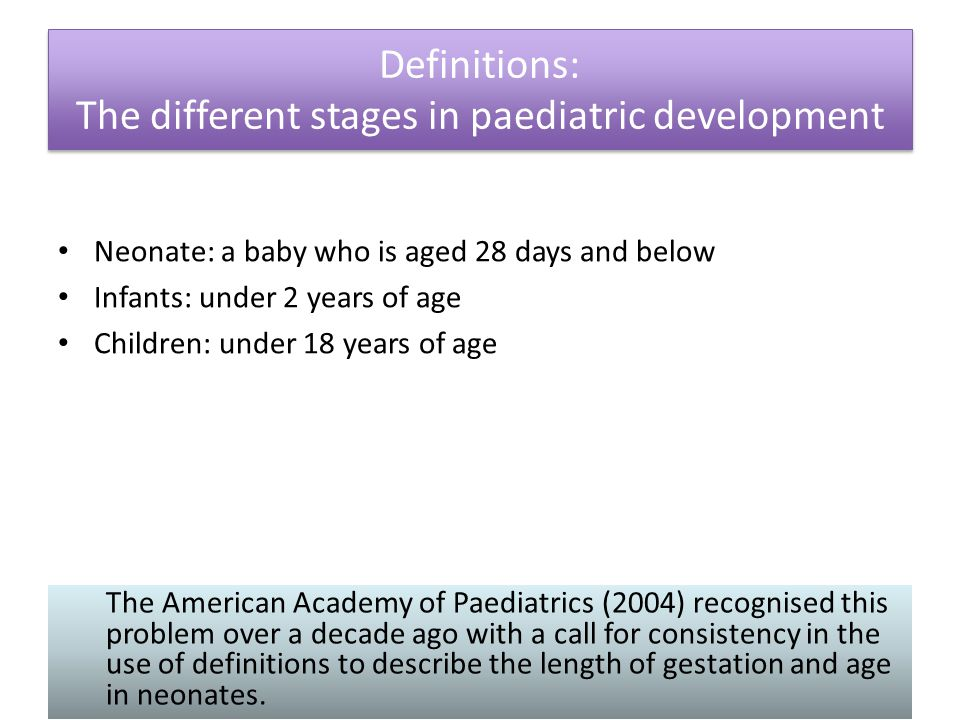 The different stages in paediatric development