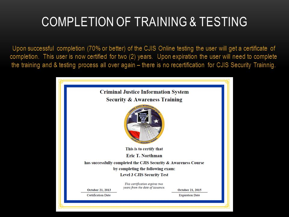 Completion of training & testing