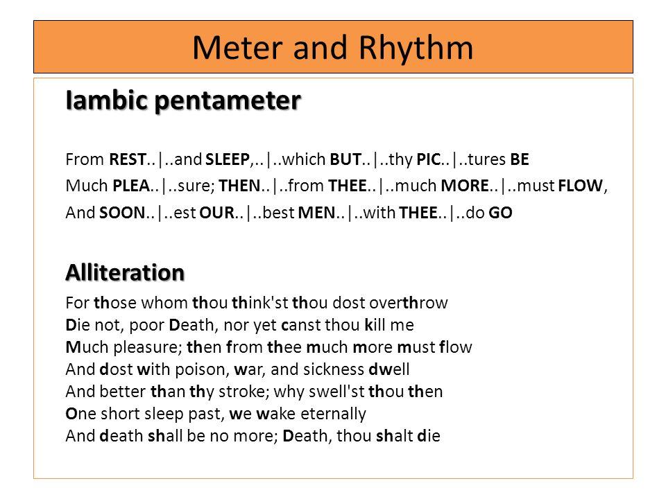 Meter and Rhythm Iambic pentameter
