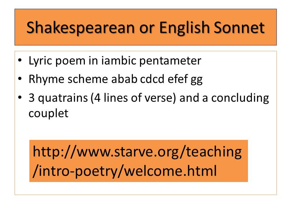 Shakespearean or English Sonnet