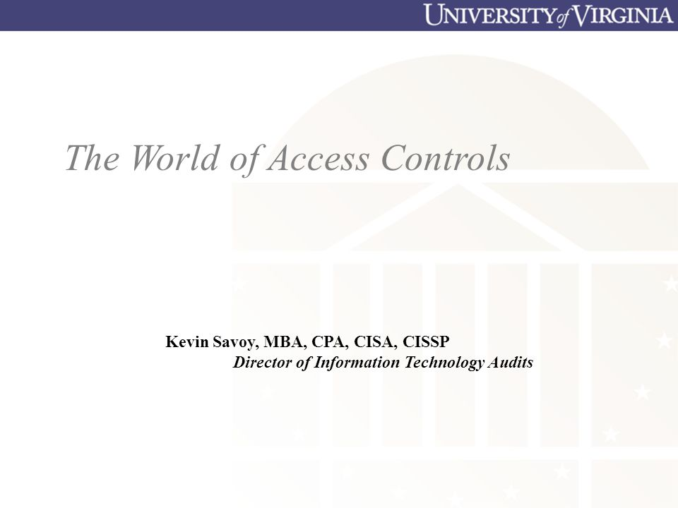 The World of Access Controls