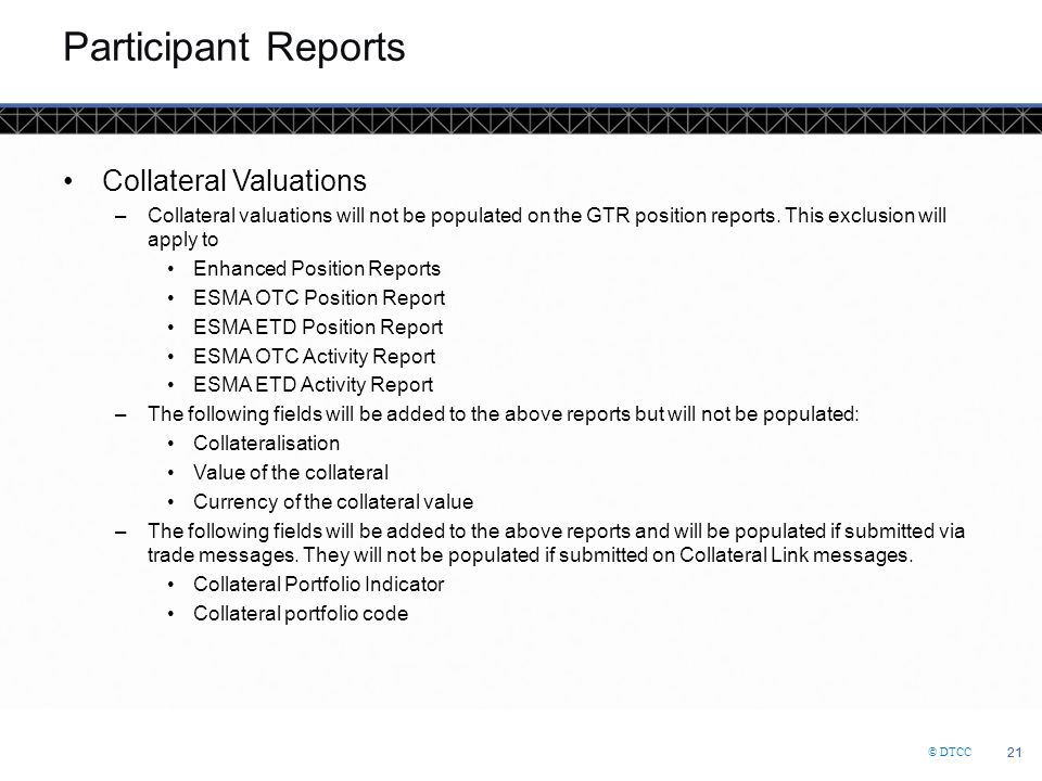 Participant Reports Collateral Valuations