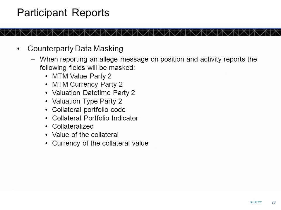 Participant Reports Counterparty Data Masking
