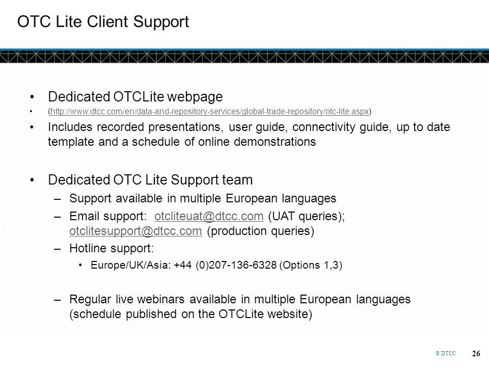 OTC Lite Client Support