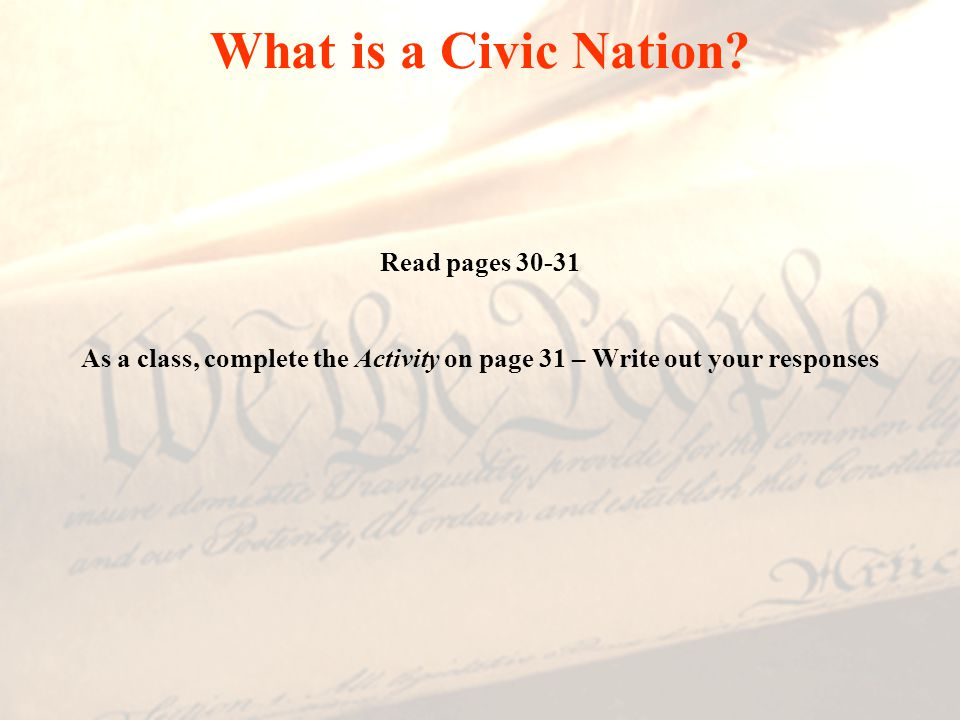 What is a Civic Nation Read pages 30-31