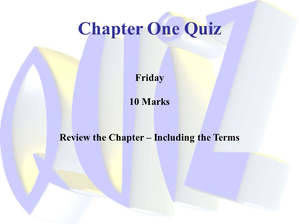 Review the Chapter – Including the Terms