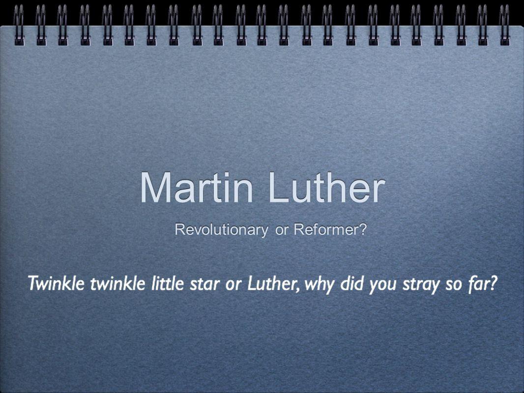 Revolutionary or Reformer