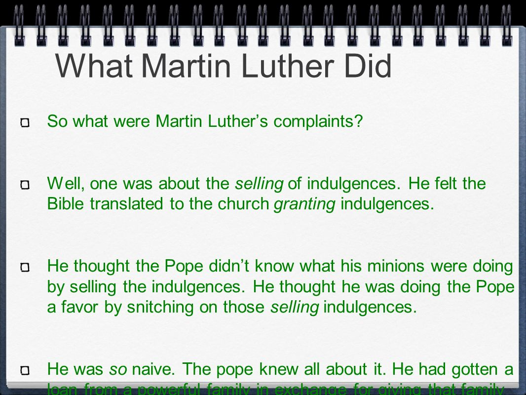 What Martin Luther Did So what were Martin Luther's complaints