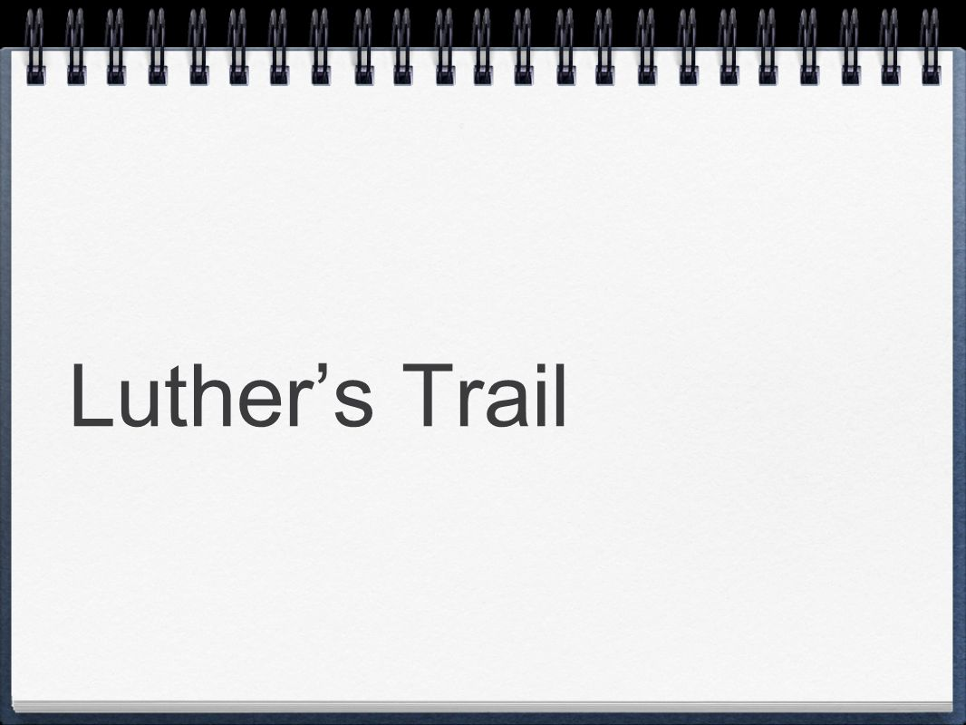 Luther's Trail